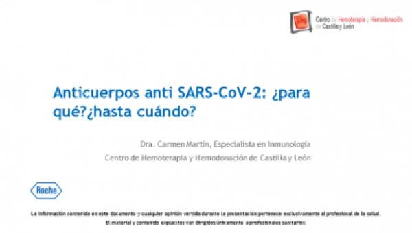 Anticuerpos anti SARS-CoV-2: ¿Para qué? ¿Hasta cuándo?
