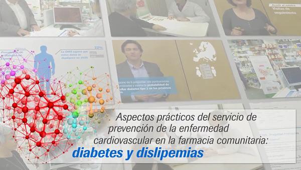 Aspectos prácticos del servicio de prevención de la enfermedad cardiovascular en la farmacia comunitaria: diabetes y dislipemias
