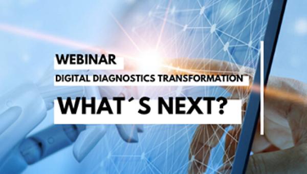 Digital diagnostics transformation: what's next?