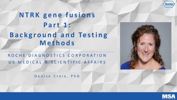 Fusiones de NTRK: Biología y metodología de testeo