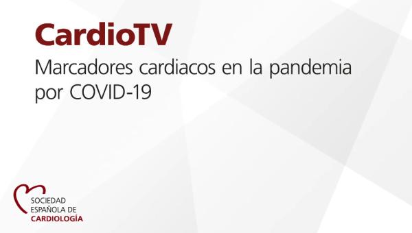 Marcadores cardiacos en la pandemia por COVID-19