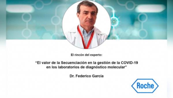 El valor de la Secuenciación en la gestión de la COVID-19 en los laboratorios de diagnóstico molecular